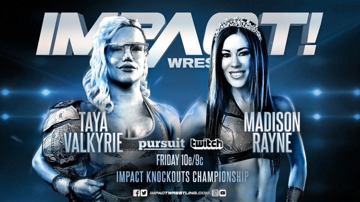 THIS FRIDAY on @PursuitChannel and @Twitch: @TheTayaValkyrie and @MadisonRayne clash with the Knockouts Championship on the line! #IMPACT