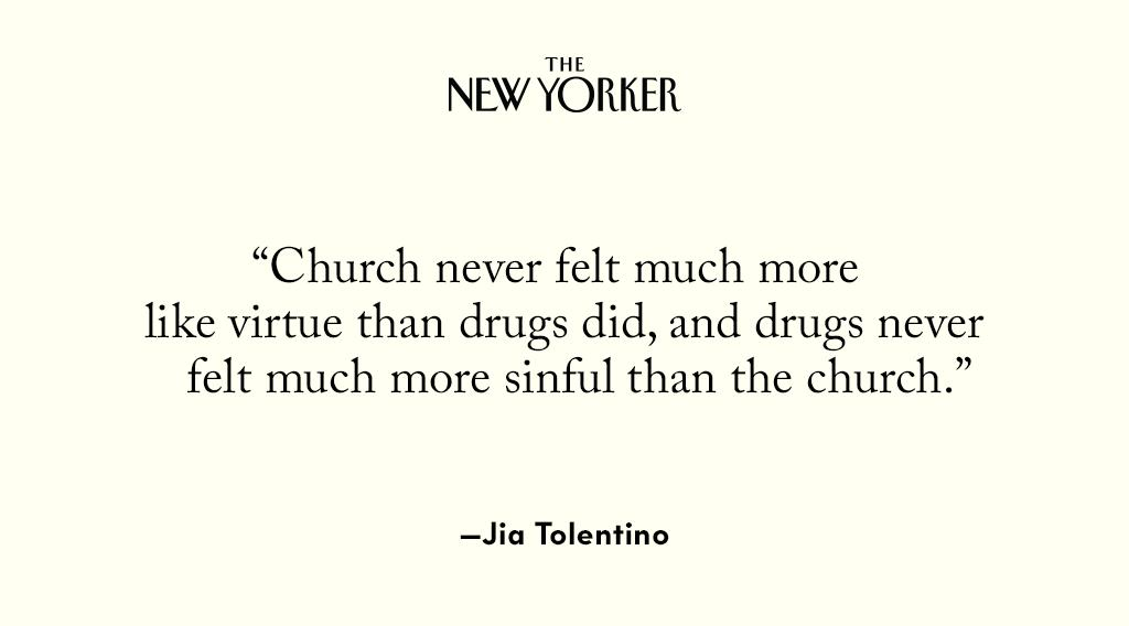 Like many people before her, @jiatolentino found religion and drugs appealing for similar reasons—they offered access to a world of rapture. http://nyer.cm/FCibPmA