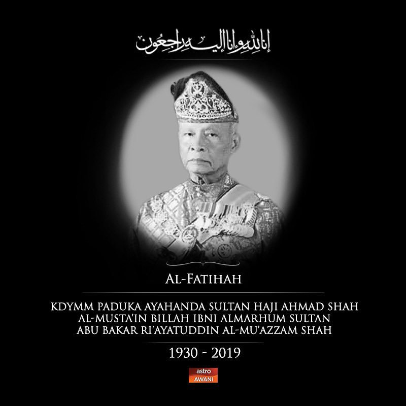 Paduka Ayahanda Sultan Haji Ahmad Shah mangkat di Institut Jantung Negara, Kuala Lumpur pada jam 8.50 pagi ini. Sembah takziah. #SultanAhmadShah #SultanBerjiwaRakyat