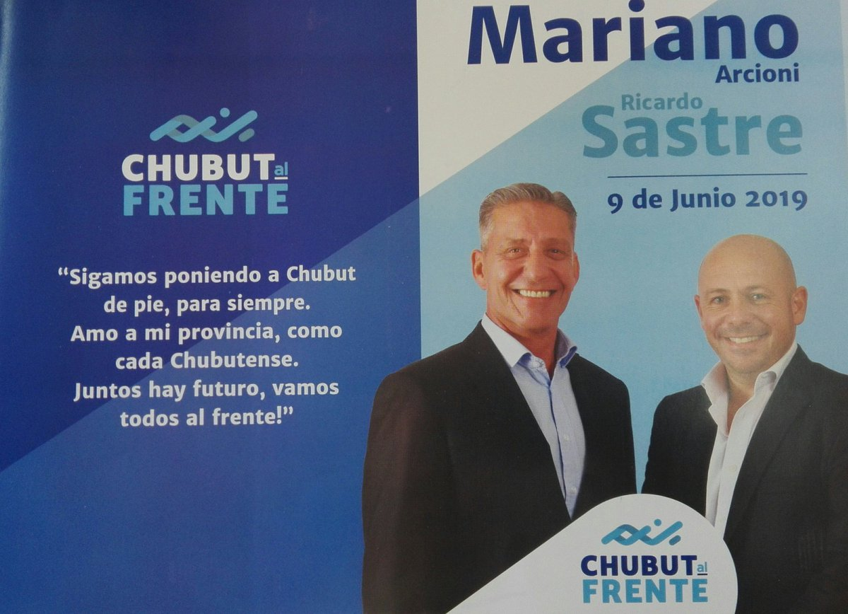 Pongamos a #ChubutAlFrente Junto a @arcionimariano Gobernador y @ric_sastre Vice. Este #9deJunio lista 1101