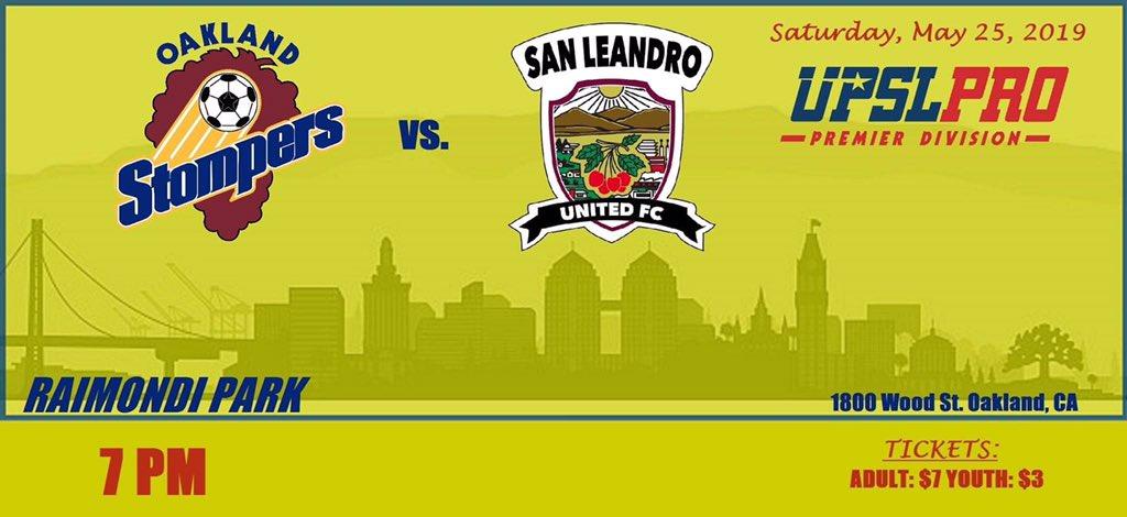 🍇⚽️ Oakland Stompers vs. 🍒⚽️ San Leandro United FC  🗓 Sat. 5/25/19 🌳 Raimondi Park 🕰 Kickoff 7 PM!  🎫: Adult- ($7); Youth- ($3).  #WildWestConferencePlayoffRace #Oakland #Stompers #OaklandStompers #UPSL #SanLeandro #LetsGoOakland #wewillwewillstompyou @UPSLsoccer