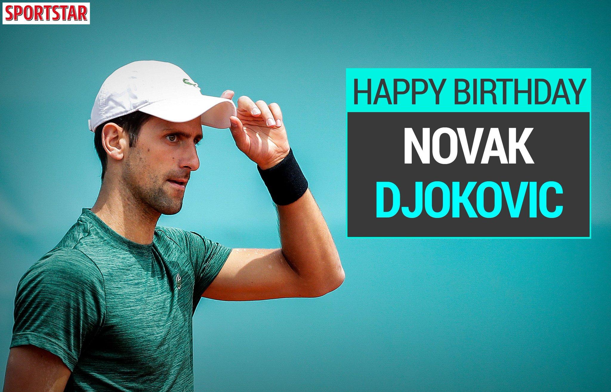 It\s birthday. Here\s wishing Novak Djokovic a happy birthday and a grand (slam) year.