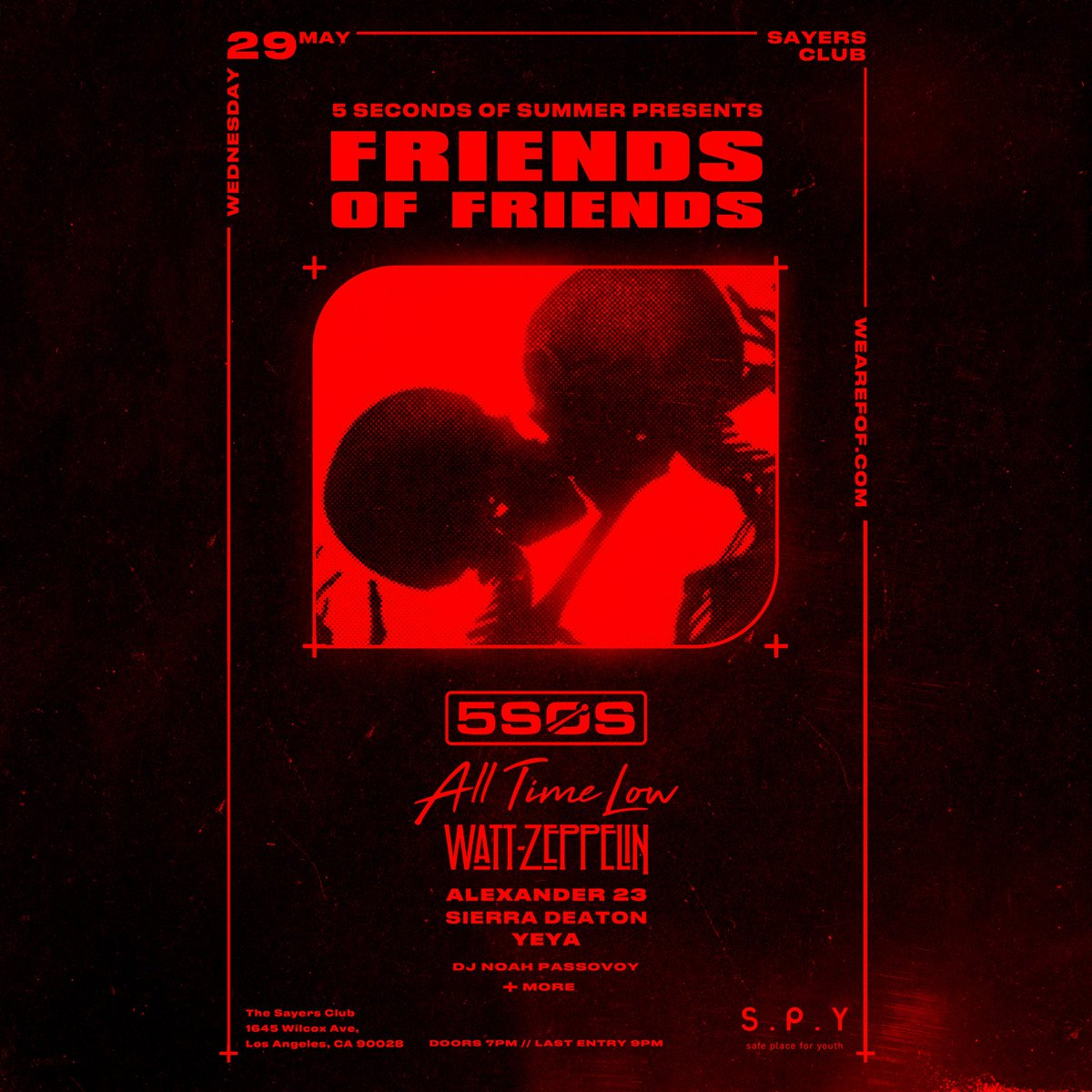 Today we are proud to announce our first ever FRIENDS OF FRIENDS show at The Sayers Club on 05/29. ALL PROFITS generated from this 1st show will be donated to @SafePlaceforYouth in Venice, California. Tickets are very limited. http://smarturl.it/FoFSayersClub