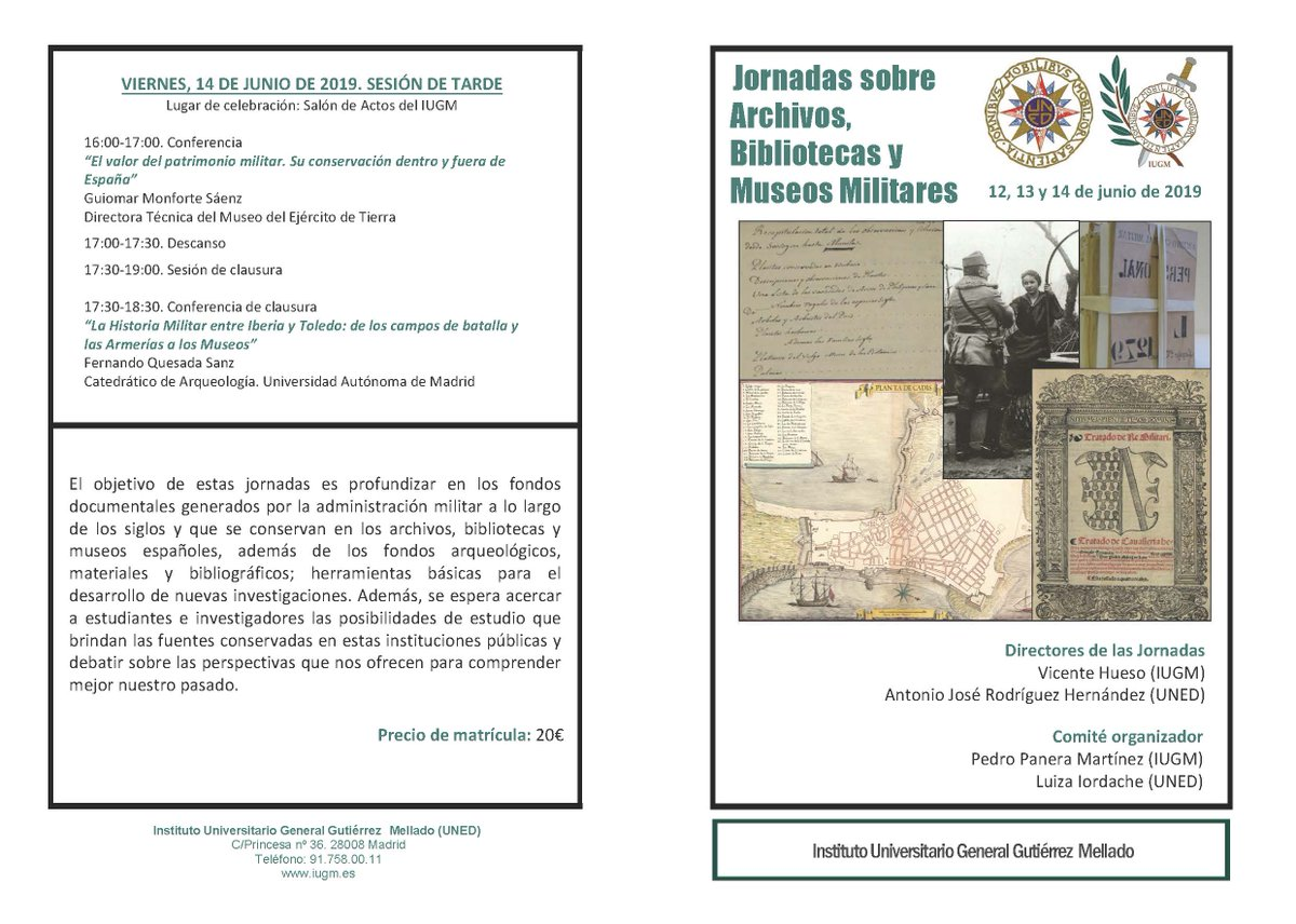 📢El Instituto Universitario Gutiérrez Mellado organiza unas Jornadas sobre #archivos, #bibliotecas y #museos militares en Madrid del 12 al 14 de julio 2019. @Instituto_UGM @UNED @IHyCM_ET 👇 bit.ly/2JX7hPC