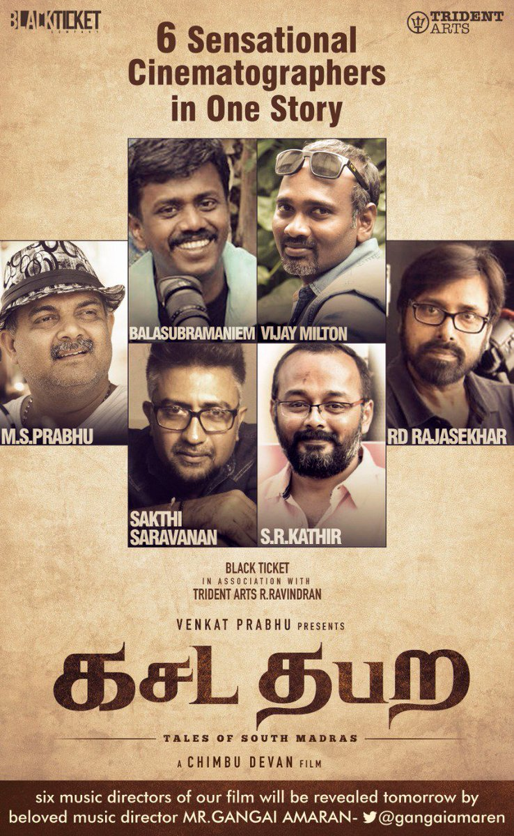 Amazed to see the bunch of talented technicians lined up@blacktktcompanys  #kasadatabara . Excited to unveil #6DOPs of #kasadatabara. My heartiest wishes to cast &crew . Let the film rock at the  boxoffice. @cimbu_devan @vp_offl @tridentartsoffl @Muzik247in