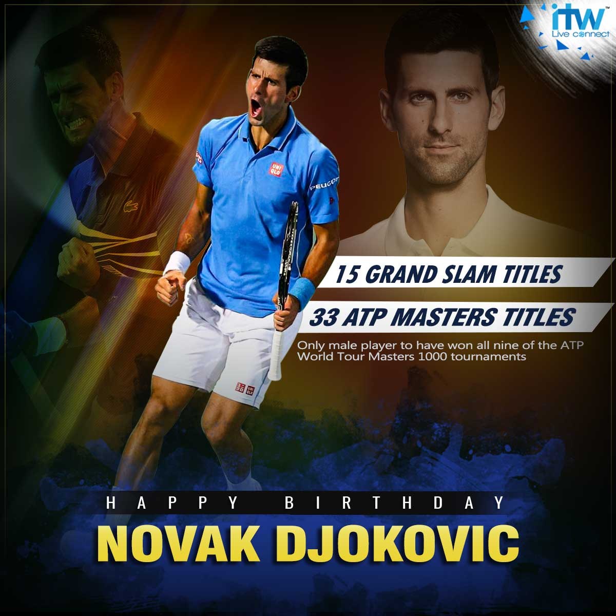 Happy Birthday to World\s tennis player Novak Djokovi Nole!