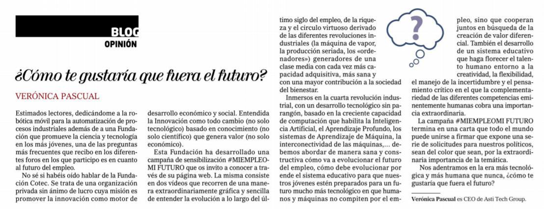 ¿Cómo te gustaría que fuera el futuro?, por @veronicapascboe CEO de @ASTITechGroup , en @elmundoes