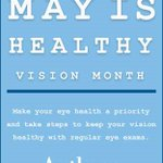 Image for the Tweet beginning: May is #HealthyVisionMonth and a