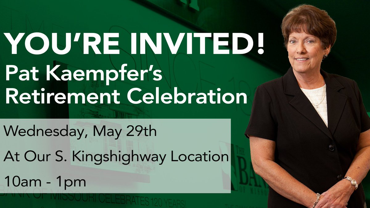 You're invited to join us in celebrating Pat Kaempfer's retirement after 18 years of dedication to The Bank of Missouri! The celebration will take place Wednesday, May 29th from 10am-1pm at our Cape Girardeau South Kingshighway location. <br>http://pic.twitter.com/SU0KcDbUS3