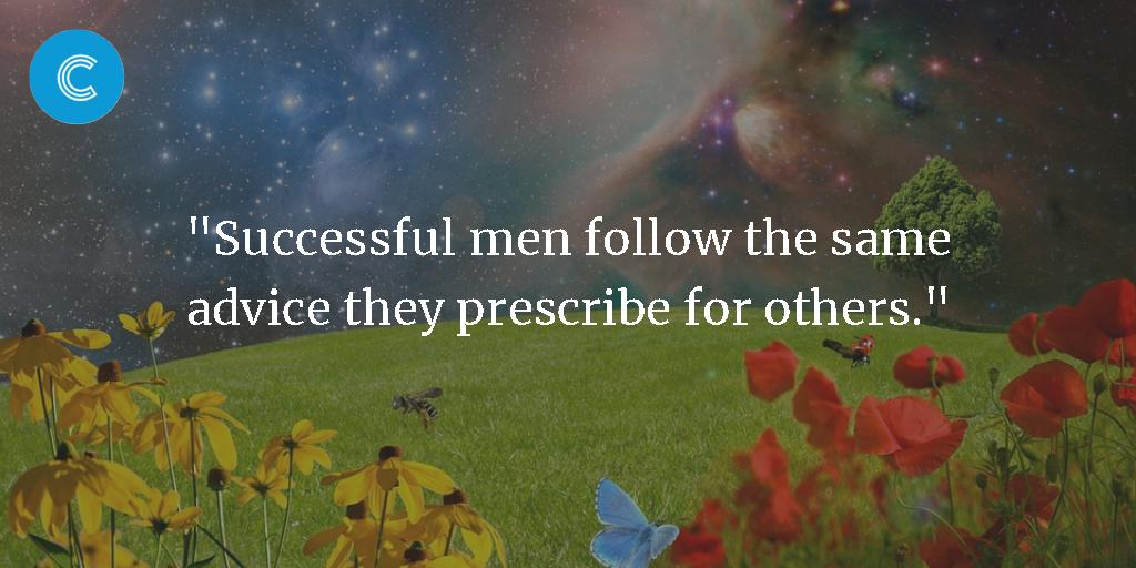 #WednesdayWisdom #WednesdayMotivation #wednesdaymorning  &quot;Successful men follow the same advice they prescribe for others.&quot;<br>http://pic.twitter.com/17fs432s92