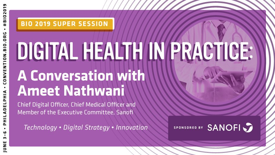 Heads up! @Sanofi Chief Digital Officer Ameet Nathwani will share how today's digital strategies will enable technological advancements of the future in this #BIO2019 Super Session. http://bit.ly/2WmL04o