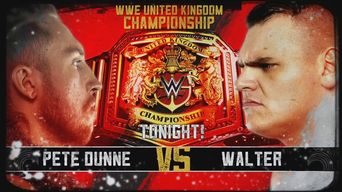RT NXTUK: STILL AHEAD: PeteDunneYxB challenges WalterAUT in a huge rematch for the WWEUK Championship! #NXTUK