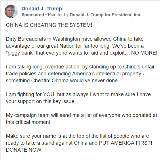 """New Trump Facebook ad promotes tariffs on China, attacks """"Cheatin' Obama""""   Claims his campaign is creating a list of people donating right now that he will personally review"""