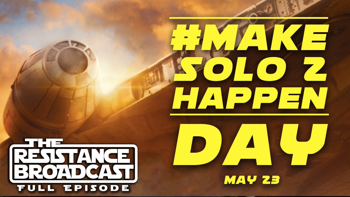 The Resistance Broadcast's photo on #MakeSolo2Happen
