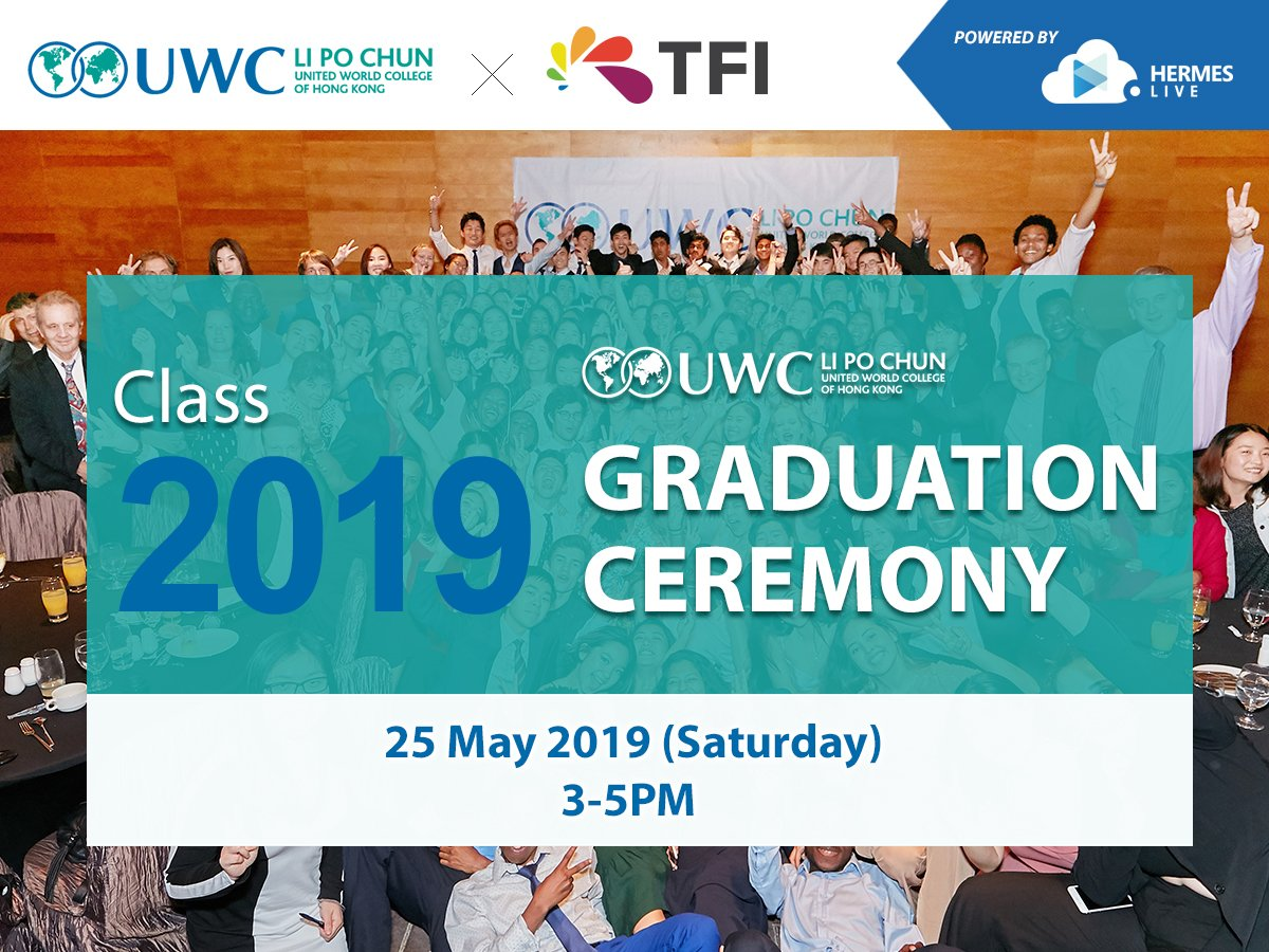 More #TFI is pleased to live stream the graduation ceremony of @lipochunuwchk  (Li Po Chun United World College of Hong Kong) for 3 consecutive years. Date: 25 May 2019 (Sat) Time: 3–5pm https://t.co/CvXq6L62M6 … ================================= https://t.co/qUGKR6vt95 https://t.co/kSu0mqmJmA