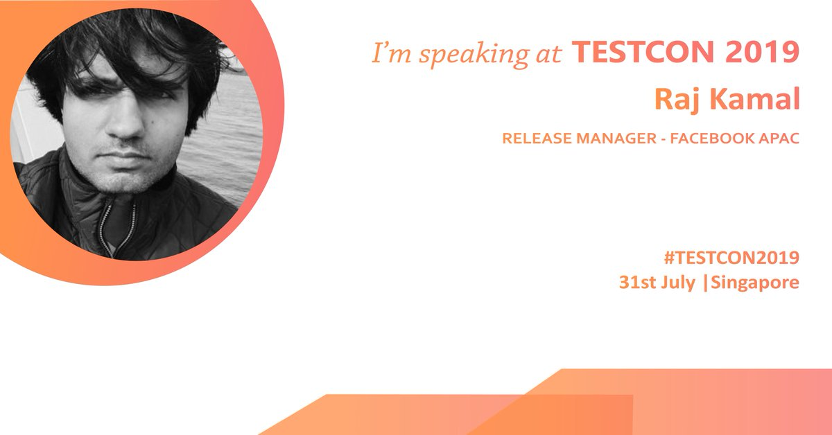 "We are excited to announce our first speaker Raj Kamal, Release Manager - @facebook APAC at #TESTCON2019 #Singapore on 31st July. He will guide us on the topic ""Building #TestInfrastructure to enable #Devops"".   Details: http://bit.ly/2UrcJAR  #TestAutomation #SoftwareTesting"
