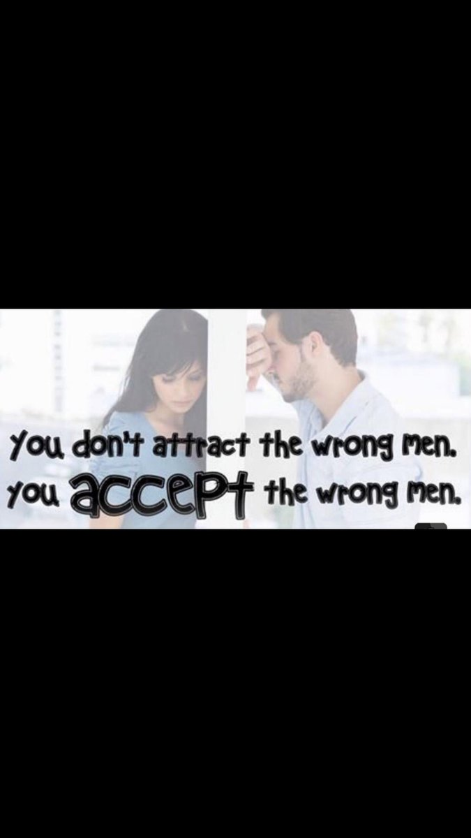 You don't attract the wrong men  You ACCEPT the wrong men<br>http://pic.twitter.com/jEoynwUJm5