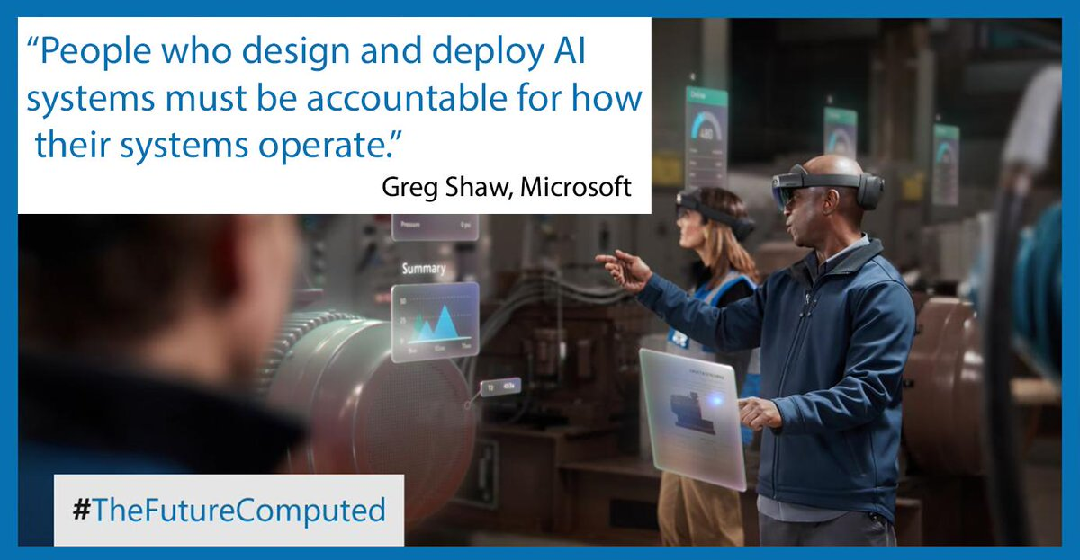 """Greg Shaw quote """"People who design and deploy AI systems must be accountable for how their systems operate."""""""