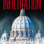 "Image for the Tweet beginning: Taylor Marshall's new book, ""Infiltration:"