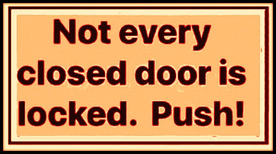Not every closed...  #ThursdayThoughts #thursdaymotivation<br>http://pic.twitter.com/TClFXFhjyF