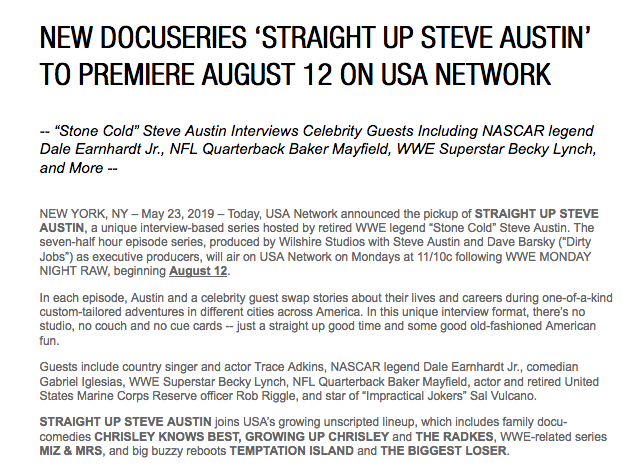 From USA Network, Straight Up Steve Austin premieres August 12.