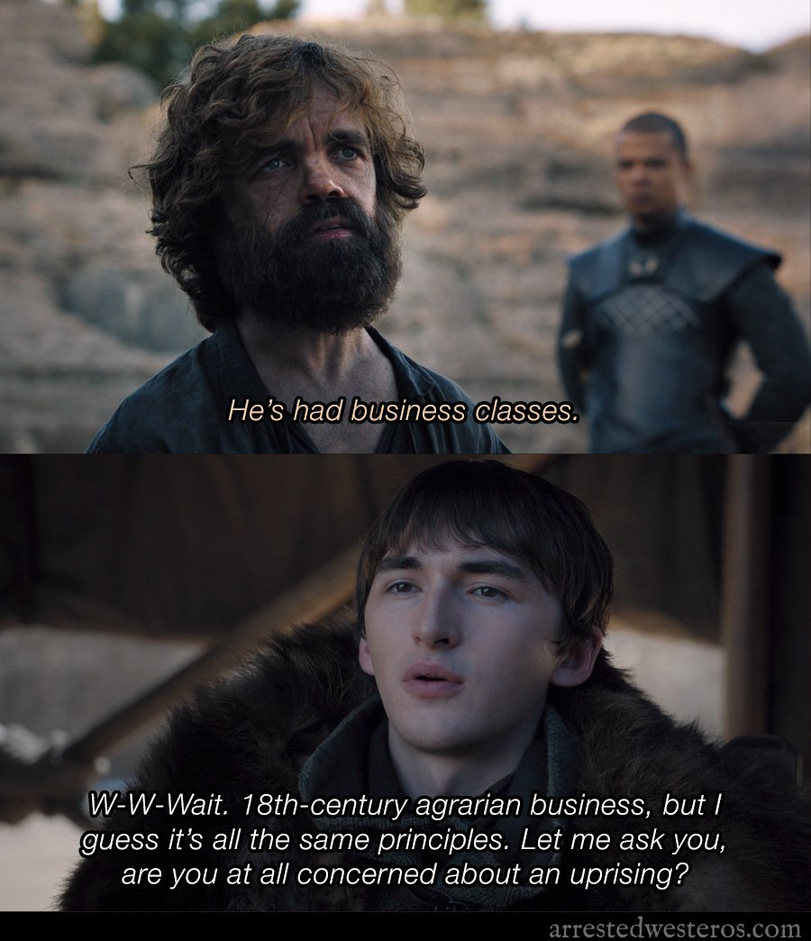 W-W-Wait. 18th-century agrarian business, but I guess it's all the same principles. #GameofThrones #ArrestedDevelopment