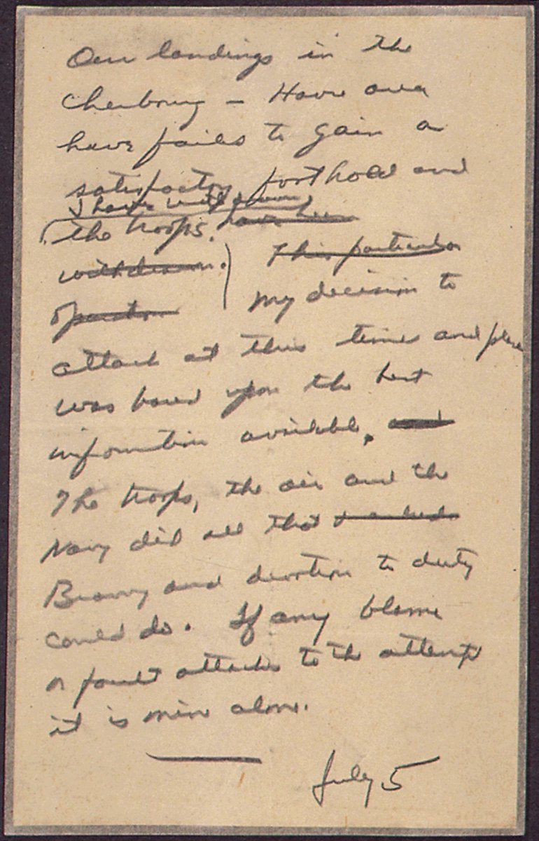 75 years ago this June, the ultimate decision to launch the D-Day invasion was made by General Eisenhower. On issuing the order to go ahead he drafted a statement accepting full blame in the event of failure. He would never need to issue the statement.