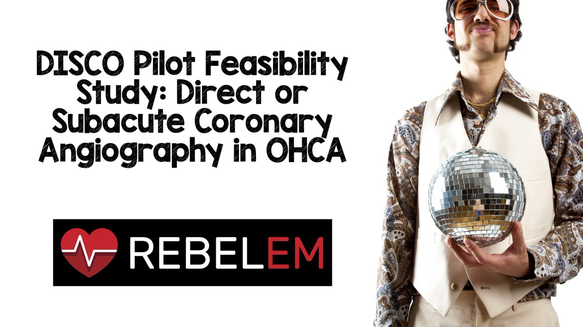 DISCO Pilot Feasibility Study: Direct or Subacute Coronary Angiography in OHCA  https:// rebelem.com/disco-pilot-fe asibility-study-direct-or-subacute-coronary-angiography-in-ohca/ &nbsp; …  #FOAMed #FOAMcc <br>http://pic.twitter.com/yyLJPpXm7y