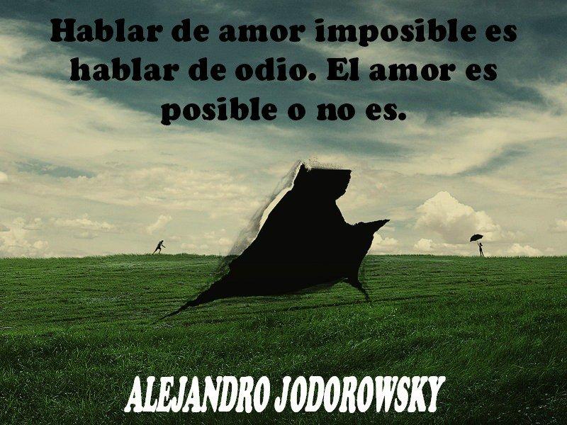 Alejandro Jodorowsky On Twitter El Amor