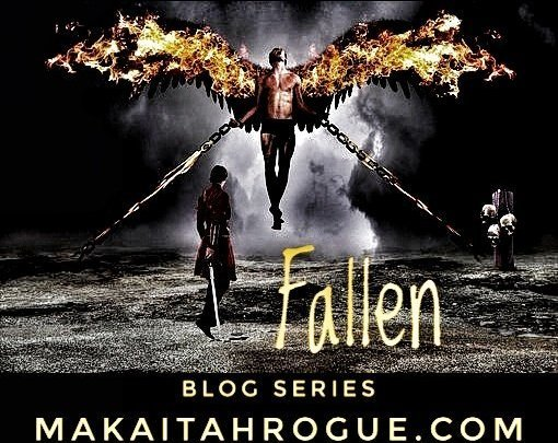 Fallen Blog Series Makaitah Rogue