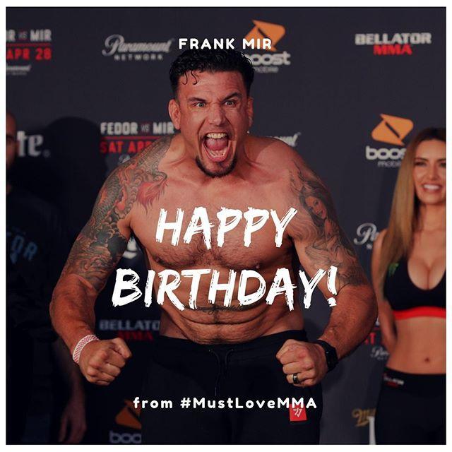 ⠀ Happy birthday Frank Mir @thefrankmir from Must Love MMA! 🎂⠀ .⠀ .⠀ #birthday #frankmir #bellator #mma #mixedmartialarts #martialarts #mmanews #mlmma #mustlovemma #susancingari #combatsports #boxing #kickboxing #bjj #wrestling #fighter #mmafight… http://bit.ly/2wiZqEa