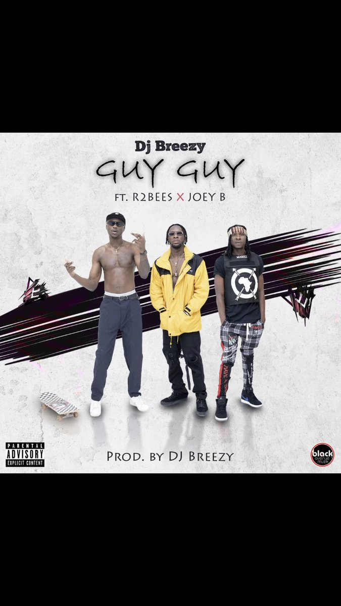 Dj Breezy Ft. @r2bees @mugeezxmugeez & @1RealJoeyB #GuyGuy . Out Now on every platform : 🔥🔥🔥 http://itunes.apple.com/album/id146516…