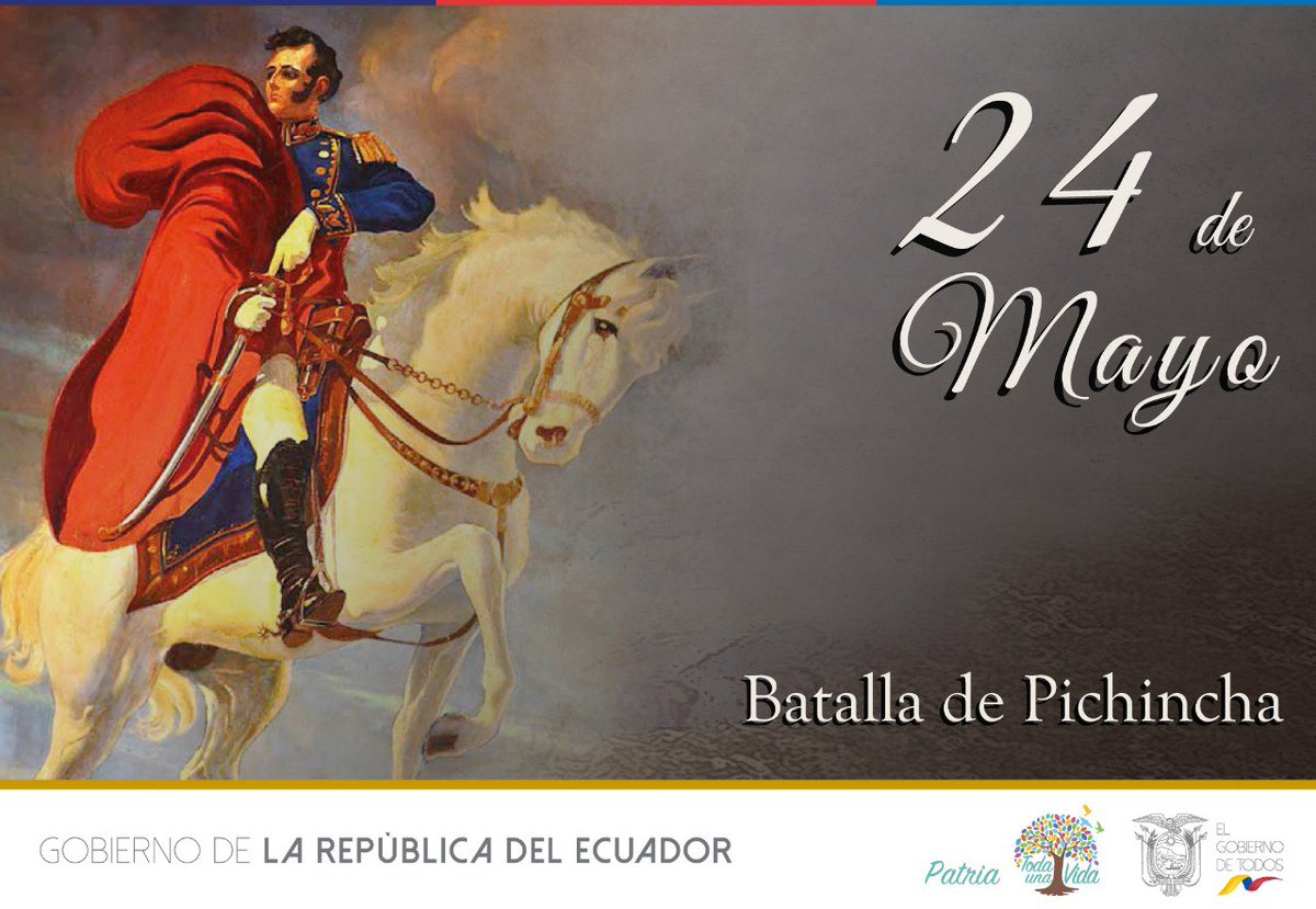 Gobernación Zamorach On Twitter Hace 197 Años El 24 De Mayo De 1822 Se Conquistó La Libertad Hoy Rememoramos La Valentía De Nuestros Héroes Mostrados En La Batalla De Pichincha 24demayo Batalladepichincha