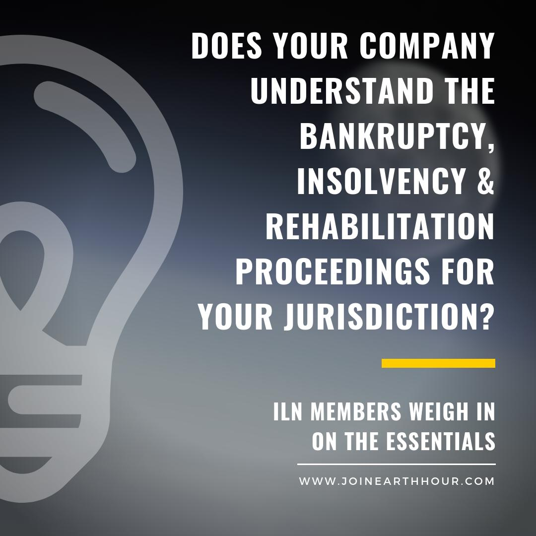 ILN Insolvency Group announces collaborative paper on Bankruptcy, Insolvency & Rehabilitation Proceedings http://bit.ly/ILNBankruptcy  #insolvency #bankruptcy #restructuring