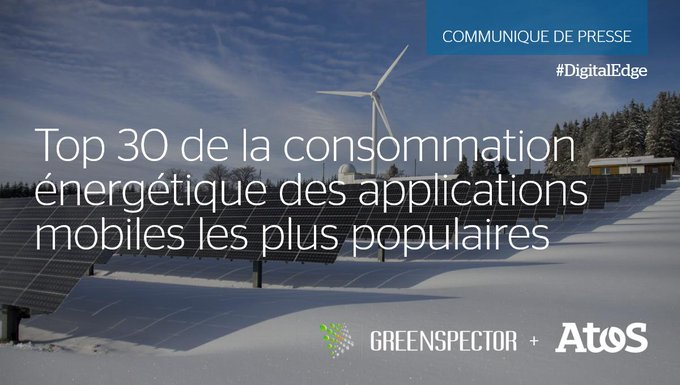 📣 #Atos dévoile le Top 30 de la consommation énergétique des applications mobiles les...