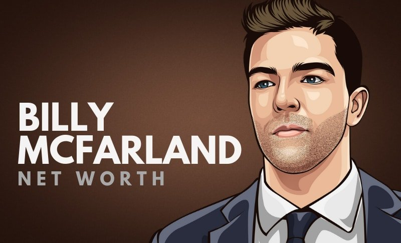 Billy McFarland Net Worth  http:// rviv.ly/VqaNUE  &nbsp;  <br>http://pic.twitter.com/1rlarIVPCE