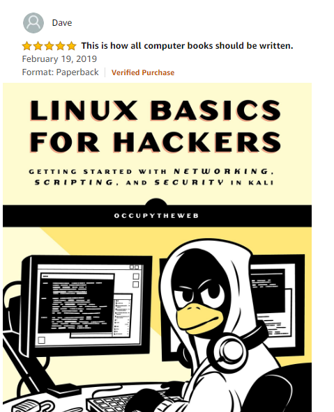 &quot;The Best Book to Start your Cyber Security Career!&quot;  Amazon #1 Best Seller!  Back in Stock at Amazon  Linux Basics for Hackers! <br>http://pic.twitter.com/bsdKN0b3iB