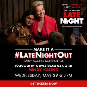 US readers! Special early access screenings of #LateNightMovie will take place on Wednesday, May 29! If that was not cool enough @mindykaling will also be doing a livestream Q&A after the show. More information and tickets are available at https://www.latenight.movie/ @LateNightMovie