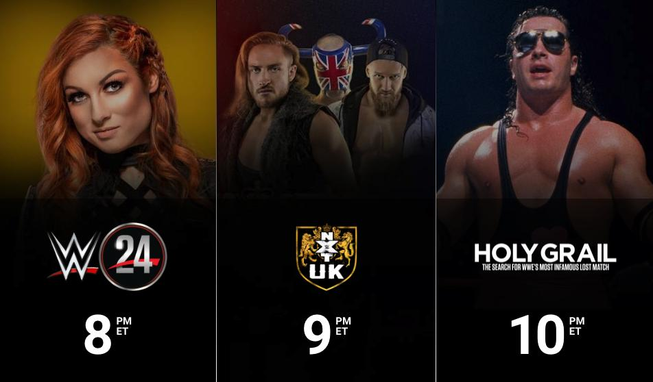 Streaming TONIGHT on @WWENetwork:8/7c - #WWE24: @BeckyLynchWWE: The Man9/8c - @NXTUK10/9c - #HolyGrail: The Search for @WWE's Most Infamous Lost Match