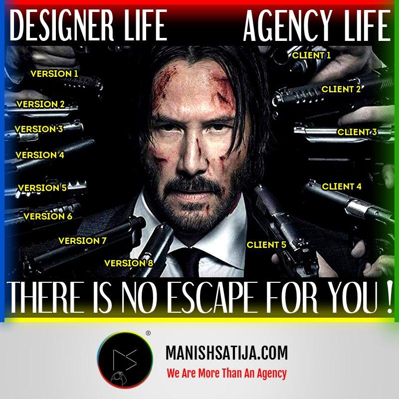 #Designer Life: Version1,2,3,4,5,6,7,8.... There is no Escape for You! #Agency Life: Client1,2,3,4,5.... There is no Escape for You!  http://Manishsatija.com #DesignerLife #AgencyLife #JohnWick #JohnWick3 #Memes #FamousMemes #influencers #influencermarketer #CreativeAgency #Brandpic.twitter.com/QSrblsHE6G