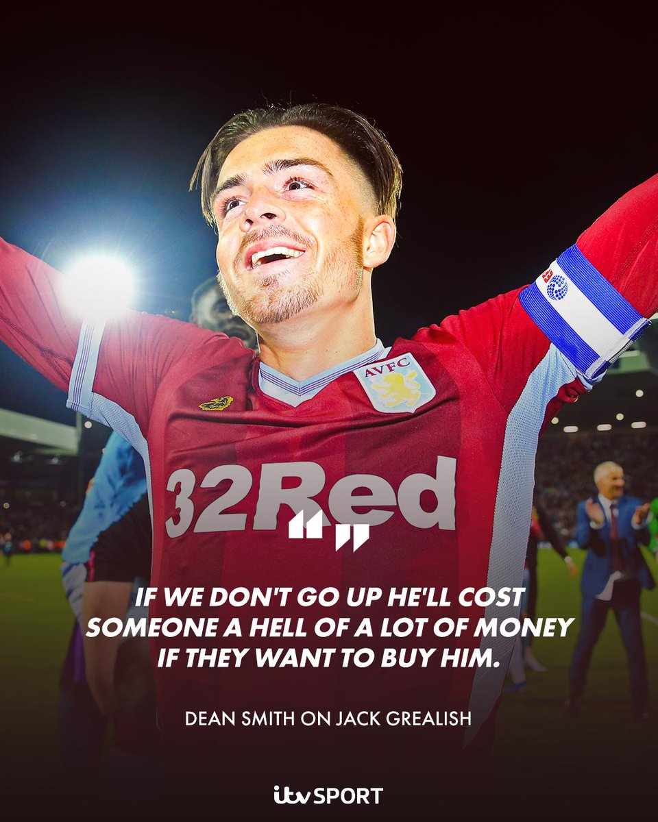 Dean Smith has warned clubs @JackGrealish1 will cost a fortune if @AVFCOfficial don't go up  https://www.itv.com/news/2019-05-24/smith-villas-grealish-will-cost-somebody-a-hell-of-a-lot-of-money/ …