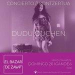 Mañana #concierto de #duduouchen como broche para el cierre de temporada de #ElBazarDeZAWP Entrada gratis en #Zorrozaurre #Bilbao