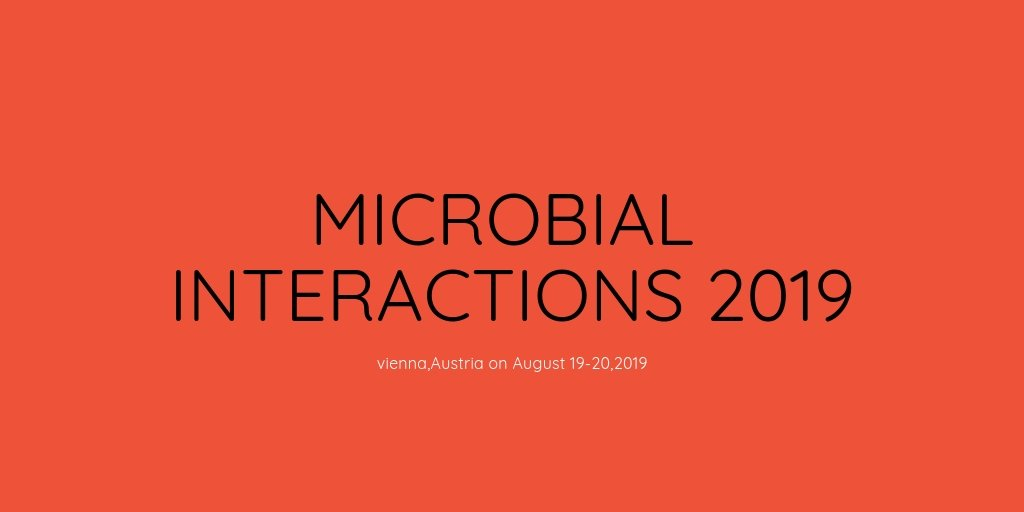 …https://microbialinteractions.expertconferences.org/ Microorganisms plays an important role in our day to day life #feaclMicrobiology #Microbiology #virology #Immunology #Pathology #MicrobialDiseases #SoilMicrobiology #Microbes #Probiotics #bacteria #HostPathogenInteractions #Virus