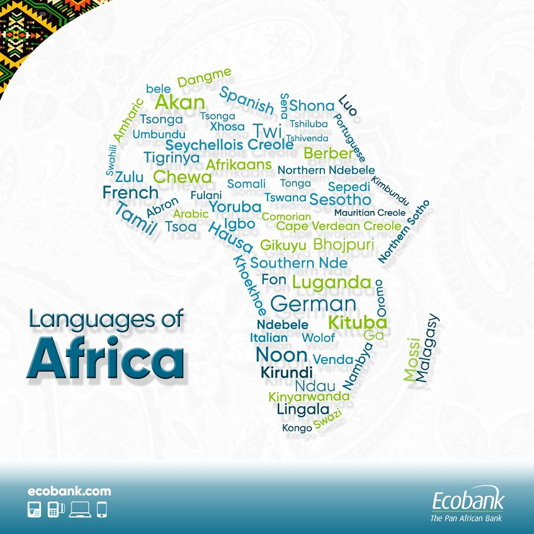 Ecobank Nigeria On Twitter Did You Know It Is Estimated Africa As A Continent Has Around 1 500 2 000 Languages More Than 500 Languages Are Spoken In Nigeria Alone And South Africa