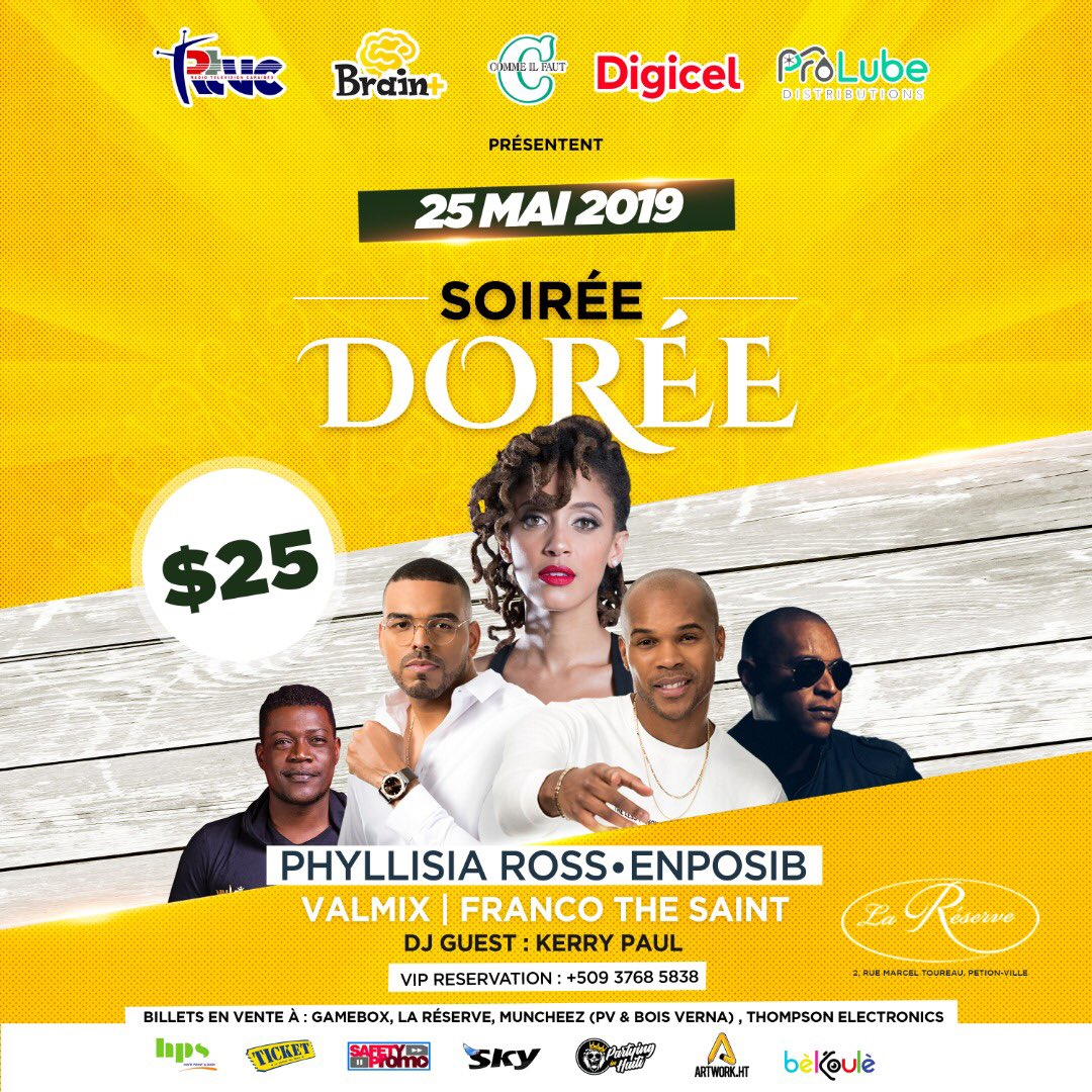 TODAY IS THE DAY  Get your Tickets ASAP at : Thompson Electronics, Gamebox, La Réserve, Muncheez PV and Bois Verna!!! VIP Reservation : +509 37 68 5838