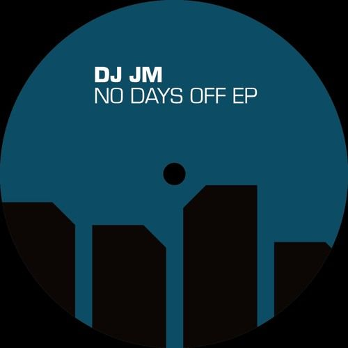 """New DJ JM EP coming soon, check out title track """"No Days Off"""" now https://buff.ly/2Jxsr7A #music #ListenNow"""