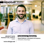 Image for the Tweet beginning: Atentas Actividades #REHOGAR!! Conferencia 'FAIRPHONE'