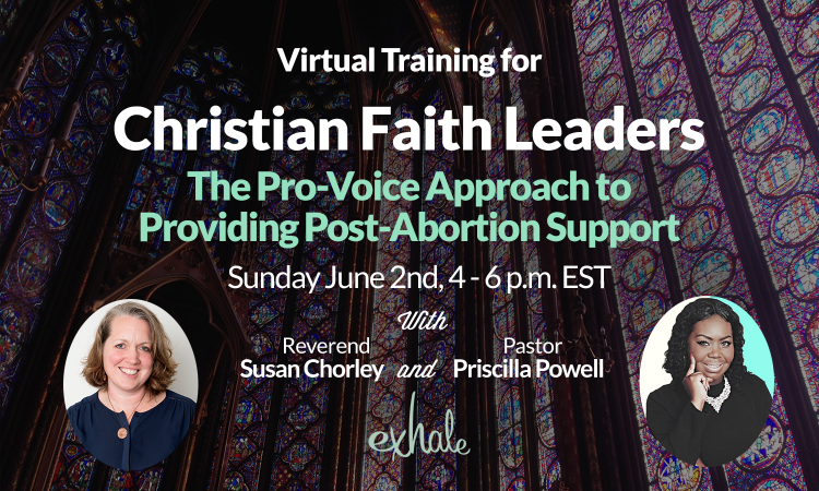 Exhale believes the church is a place where open & supportive conversations about abortion as a lived experience should be possible. We welcome all Christian clergy to this pro-voice virtual training. Sign up here: https://bit.ly/2W7dIHg