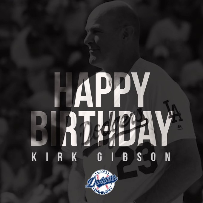 Happy Birthday to an iconic legend, Kirk Gibson.