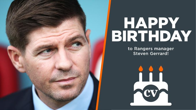 Happy birthday to manager Steven Gerrard!